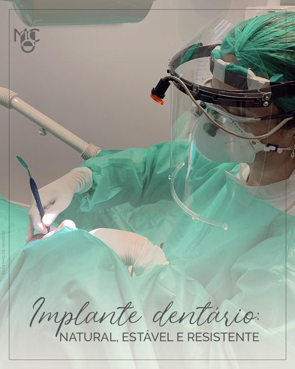 Implante dentário: natural, estável e resistente